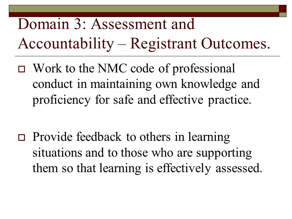 Domain 3: Assessment and Accountability – Registrant Outcomes.