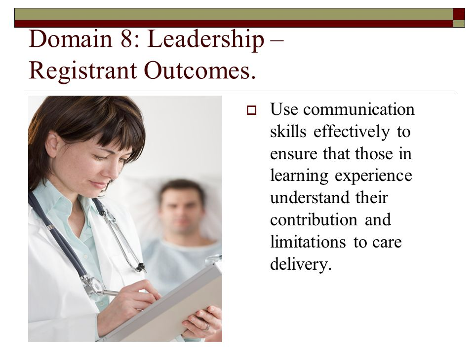 Domain 8: Leadership – Registrant Outcomes.