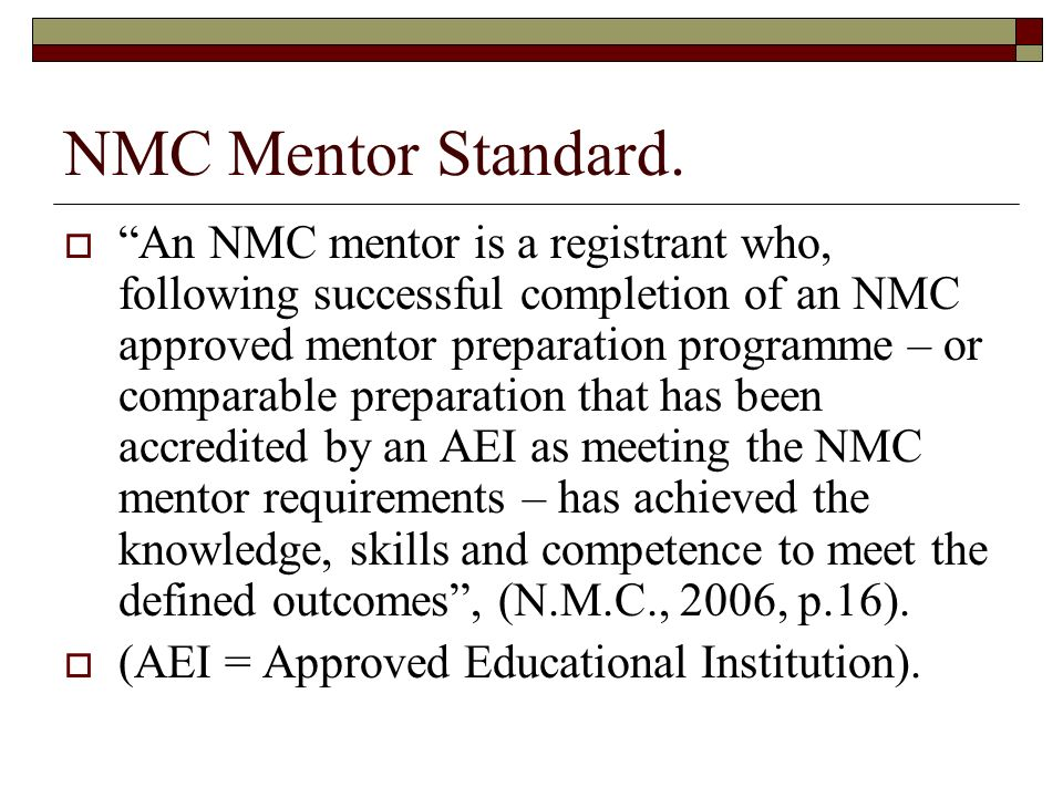 NMC Mentor Standard.