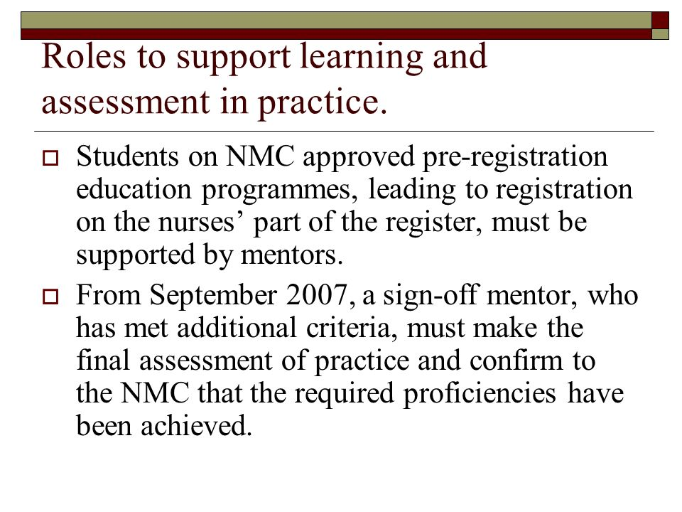 Roles to support learning and assessment in practice.