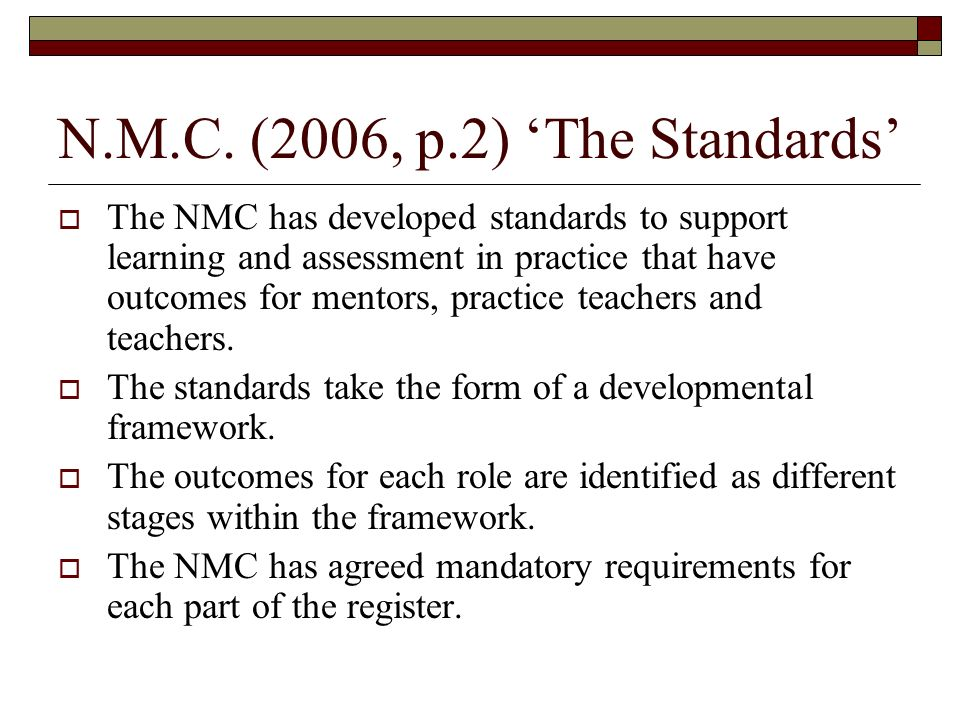 N.M.C. (2006, p.2) 'The Standards'