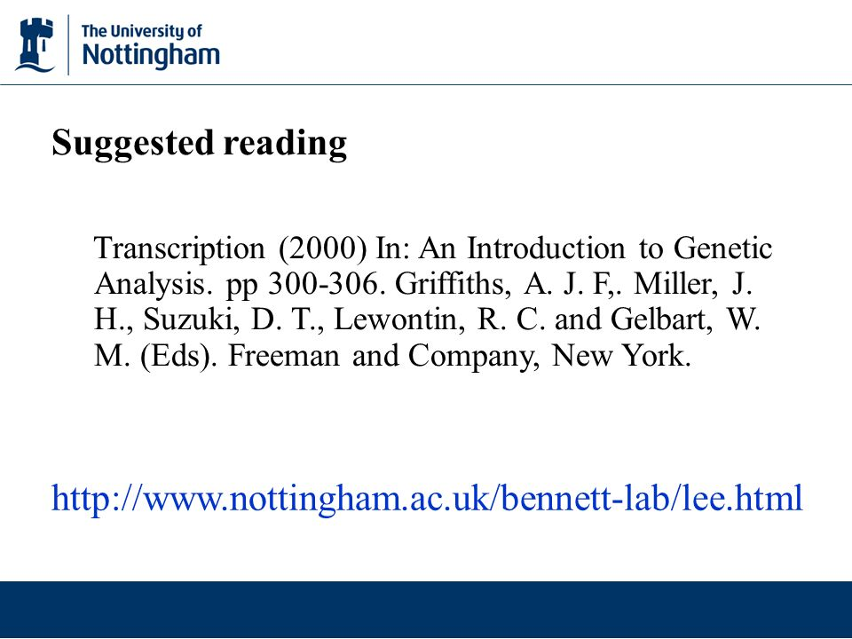 Suggested reading http://www.nottingham.ac.uk/bennett-lab/lee.html