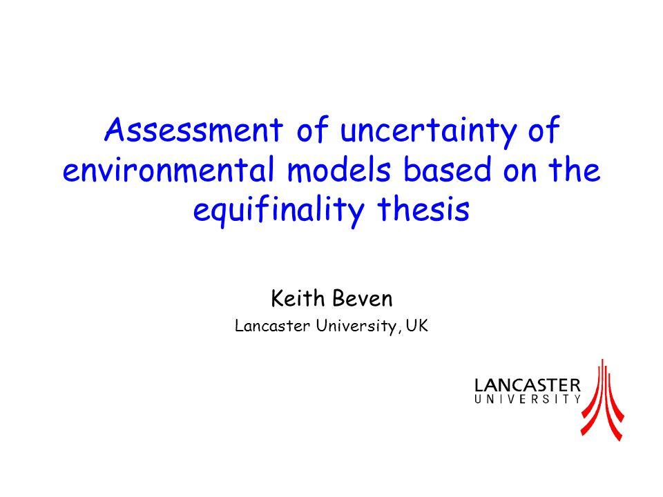 Keith Beven Lancaster University, UK