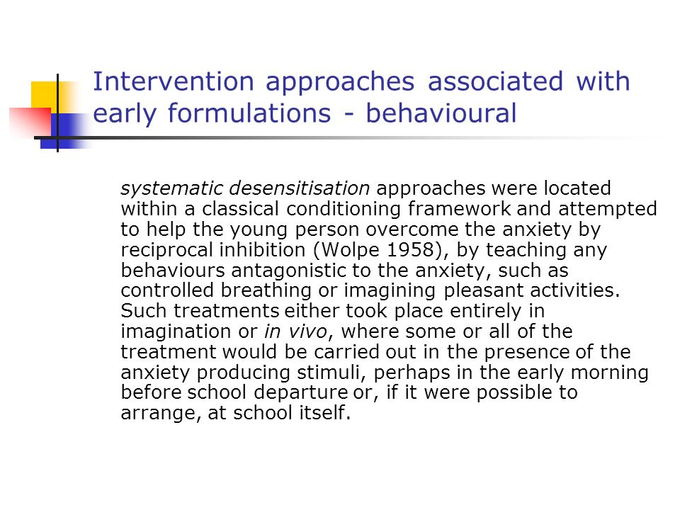 Intervention approaches associated with early formulations - behavioural
