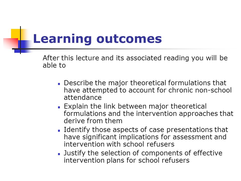 Learning outcomes After this lecture and its associated reading you will be able to.