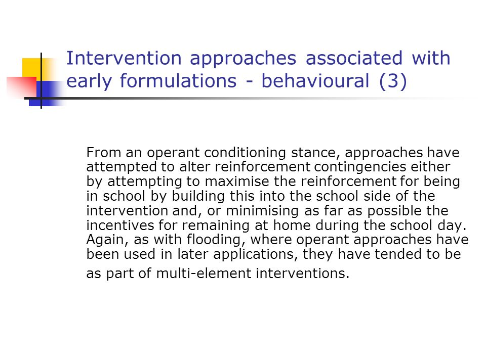 Intervention approaches associated with early formulations - behavioural (3)