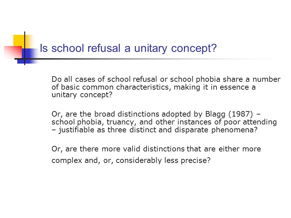 Is school refusal a unitary concept