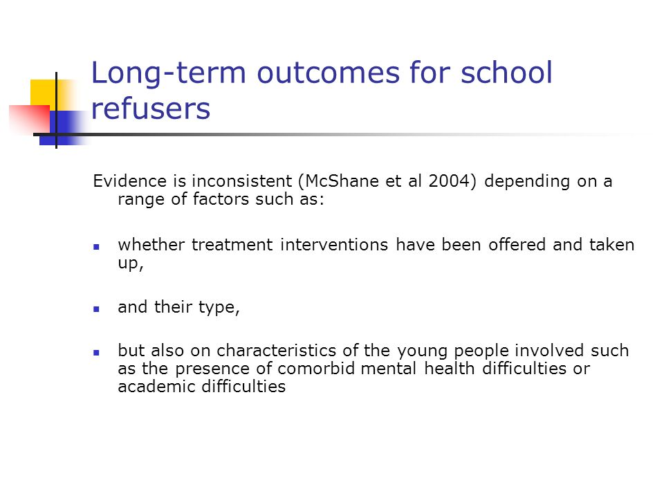 Long-term outcomes for school refusers