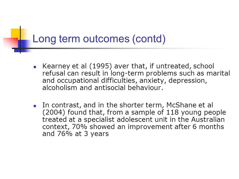 Long term outcomes (contd)
