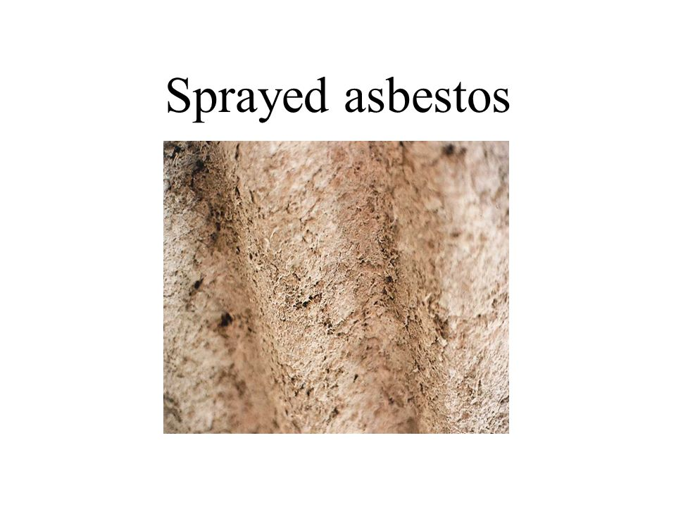 Sprayed asbestos