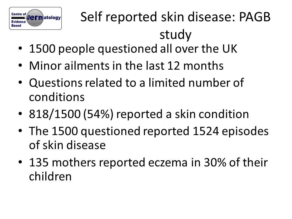 Self reported skin disease: PAGB study