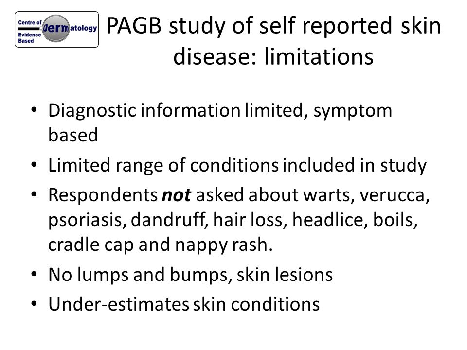 PAGB study of self reported skin disease: limitations