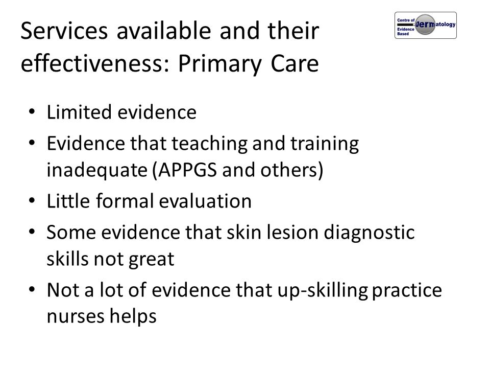 Services available and their effectiveness: Primary Care
