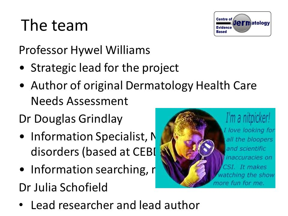 The team Professor Hywel Williams Strategic lead for the project