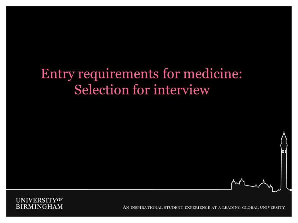 Entry requirements for medicine: Selection for interview