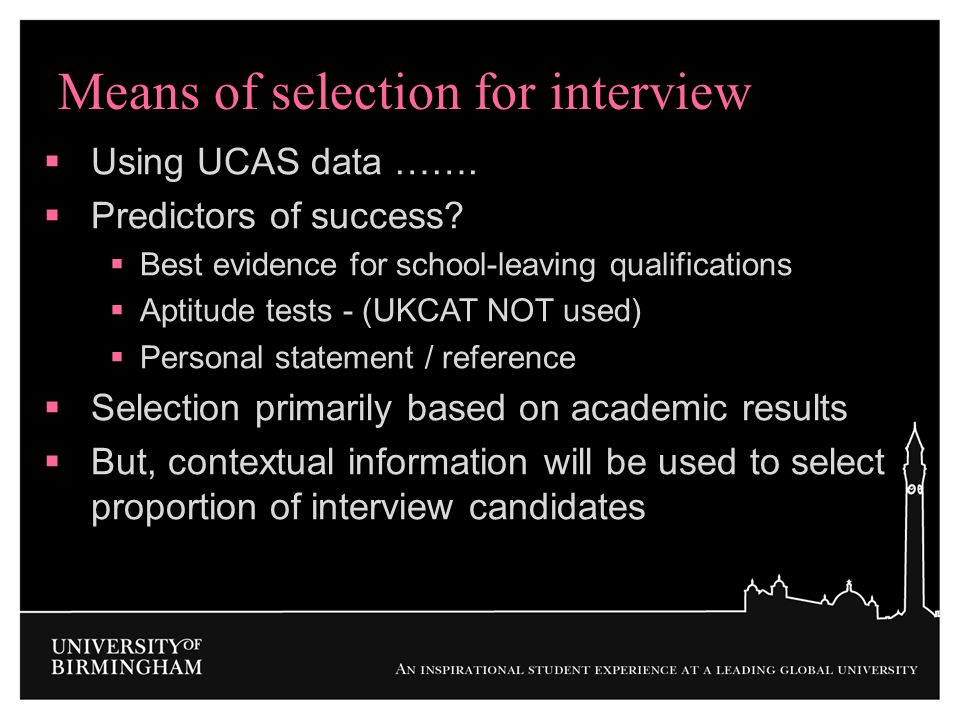 Means of selection for interview