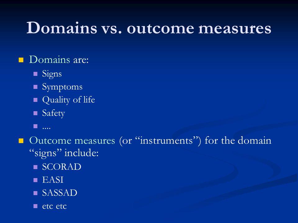 Domains vs. outcome measures