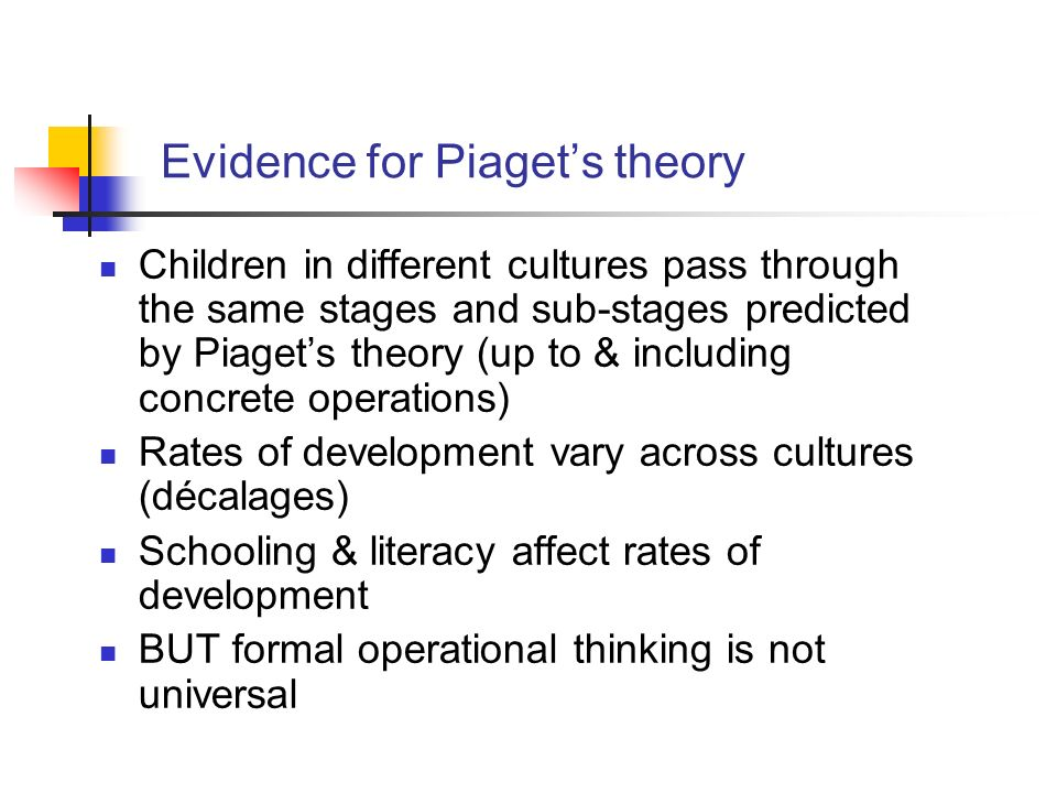 Evidence for Piaget's theory