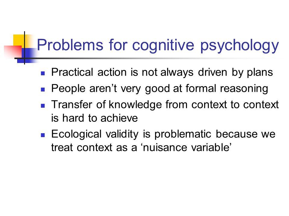 Problems for cognitive psychology
