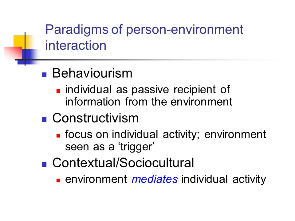 Paradigms of person-environment interaction