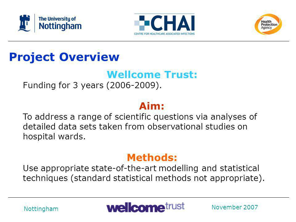 Project Overview Wellcome Trust: Methods: