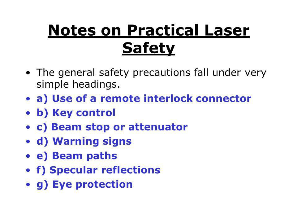 Notes on Practical Laser Safety