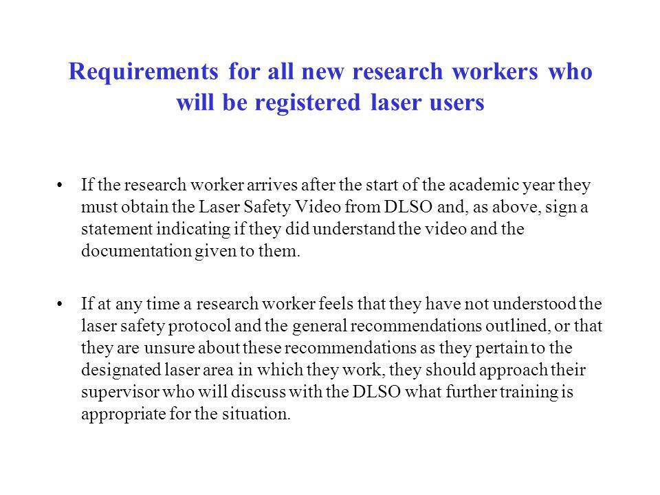 Requirements for all new research workers who will be registered laser users