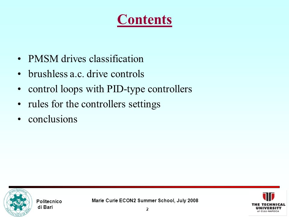 Contents PMSM drives classification brushless a.c. drive controls