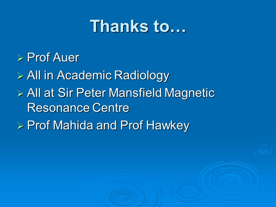 Thanks to… Prof Auer All in Academic Radiology