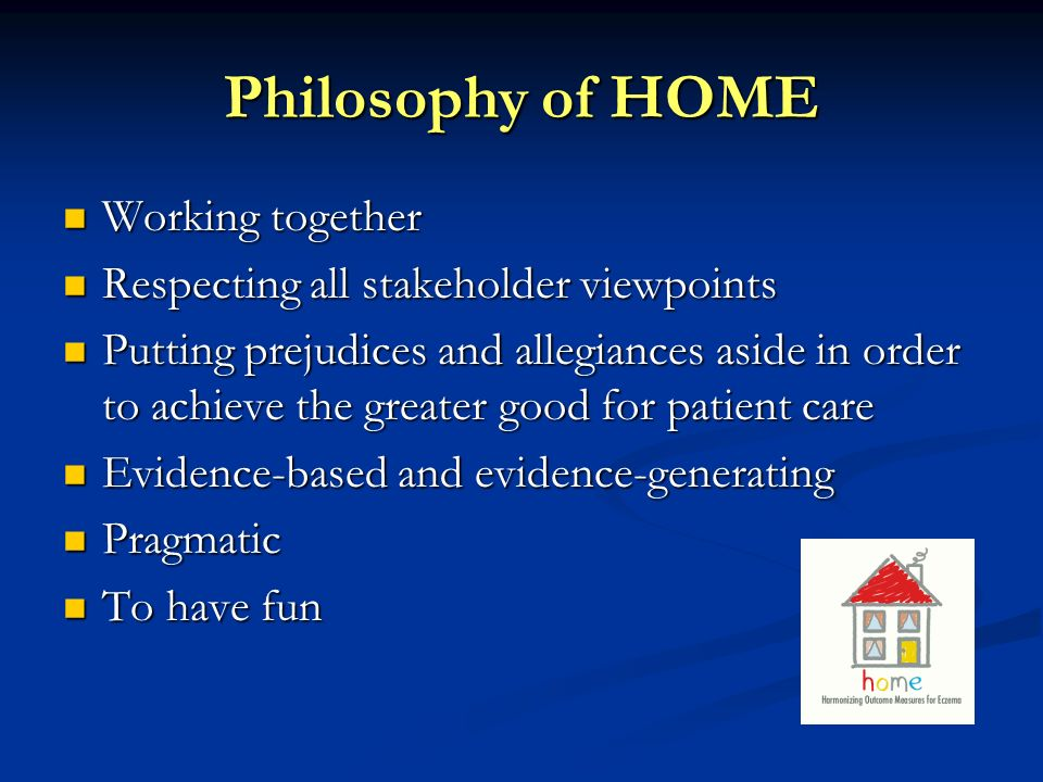 Philosophy of HOME Working together