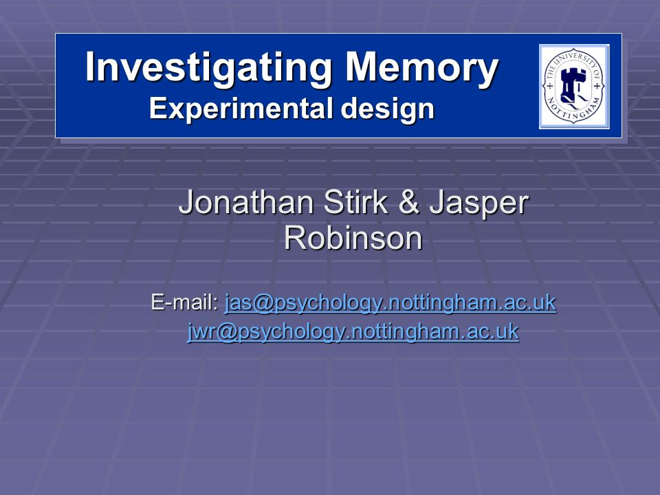 Investigating Memory Experimental design