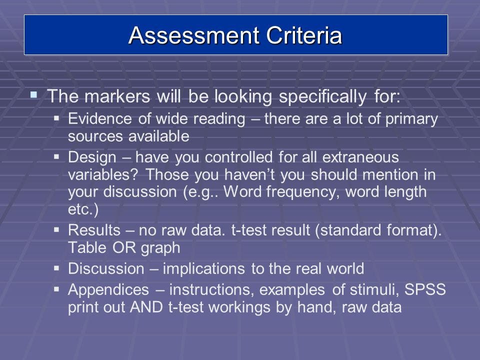 Assessment Criteria The markers will be looking specifically for: