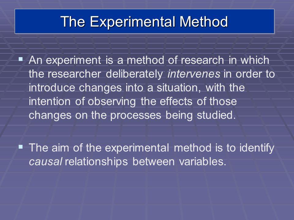 The Experimental Method