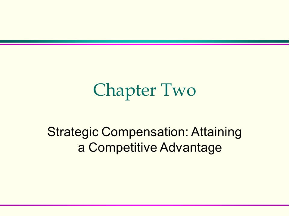 strategic compensation Compensation components once the over-arching compensation philosophy has been aligned with your strategic plan and organizational culture, the next step is to determine the optimal mix of.