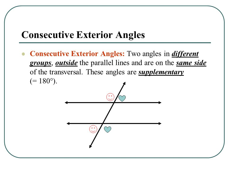 Angles and parallel lines ppt video online download - Same side exterior angles are congruent ...