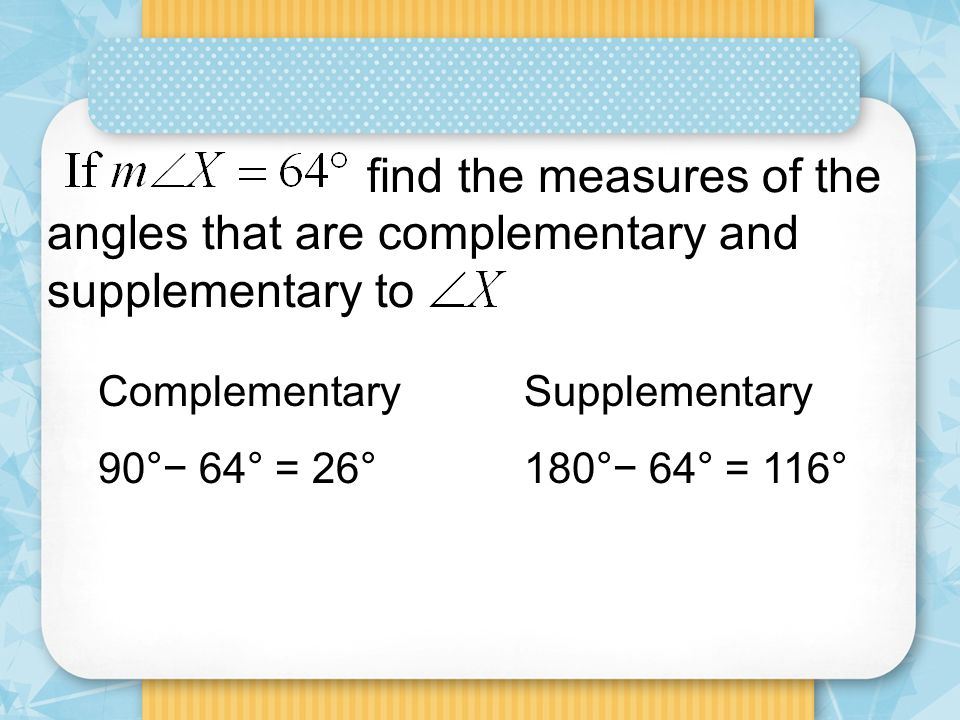 how to find complementary angles and supplementary