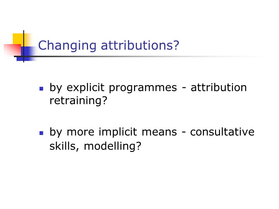 Changing attributions