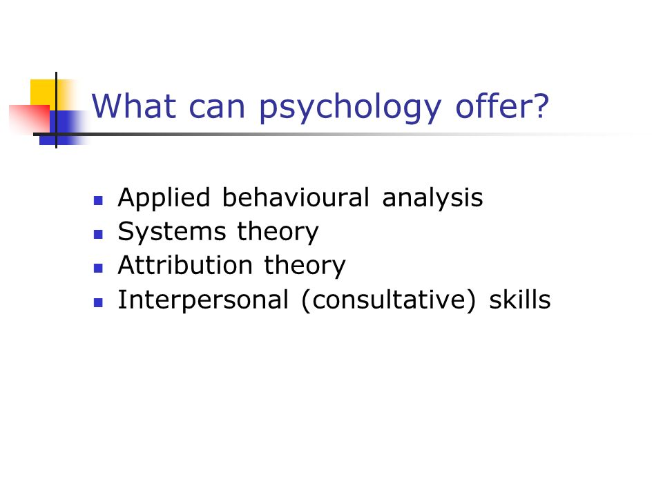 What can psychology offer