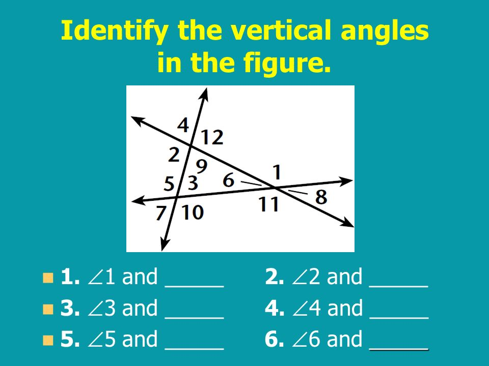 Identify the vertical angles in the figure.