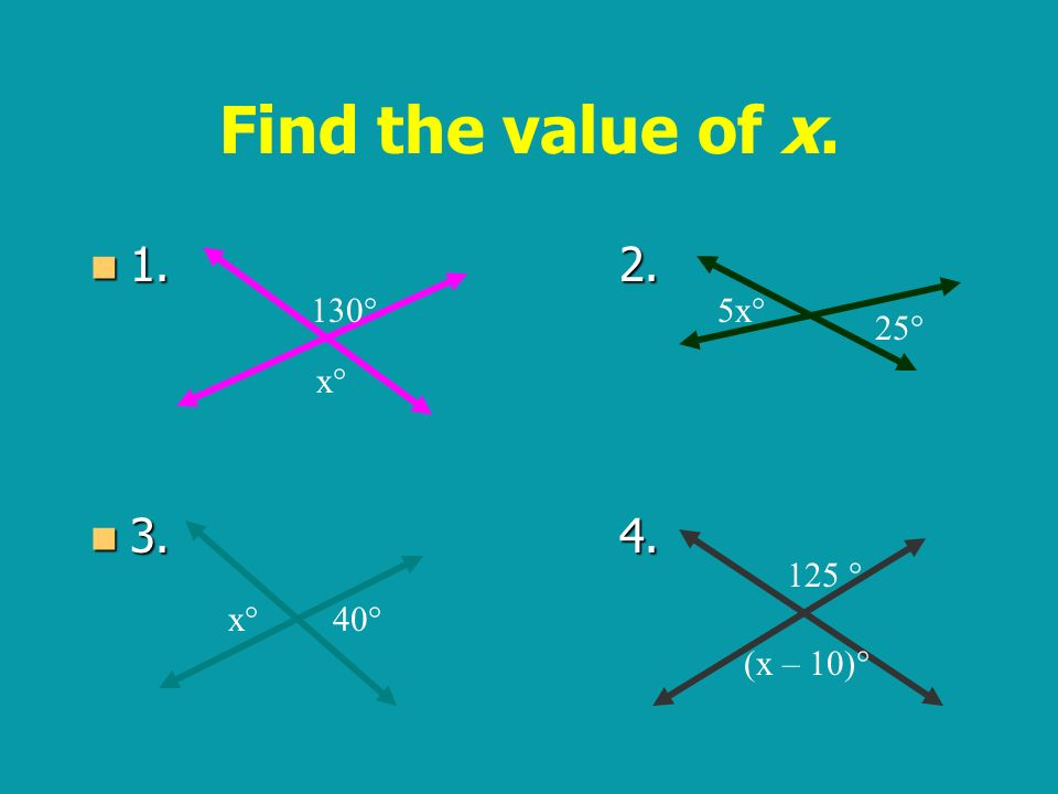 Find the value of x ° 5x° 25° x° 125 ° x° 40°