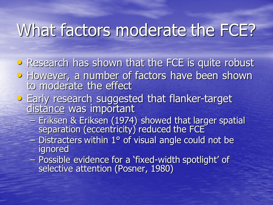 What factors moderate the FCE