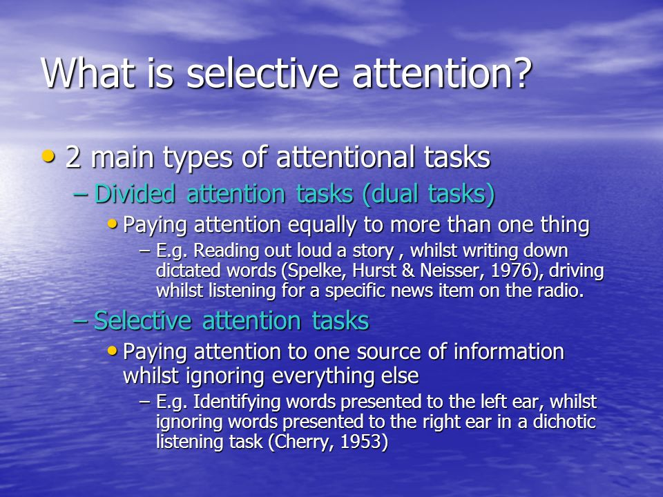 What is selective attention