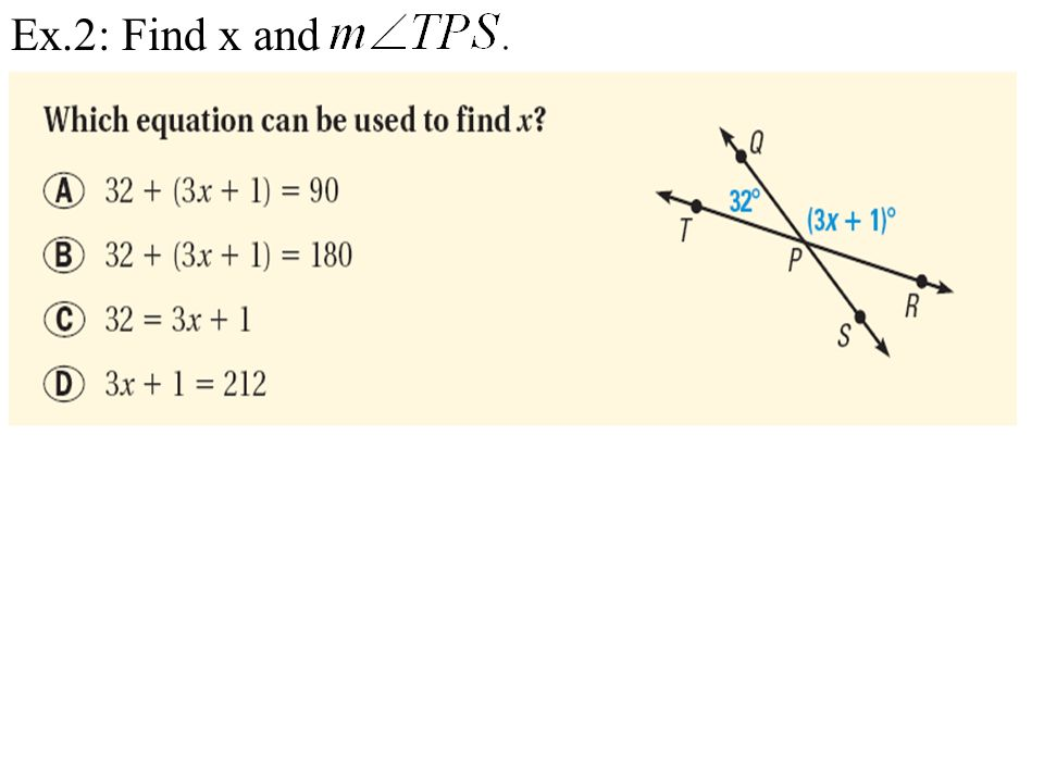 Ex.2: Find x and