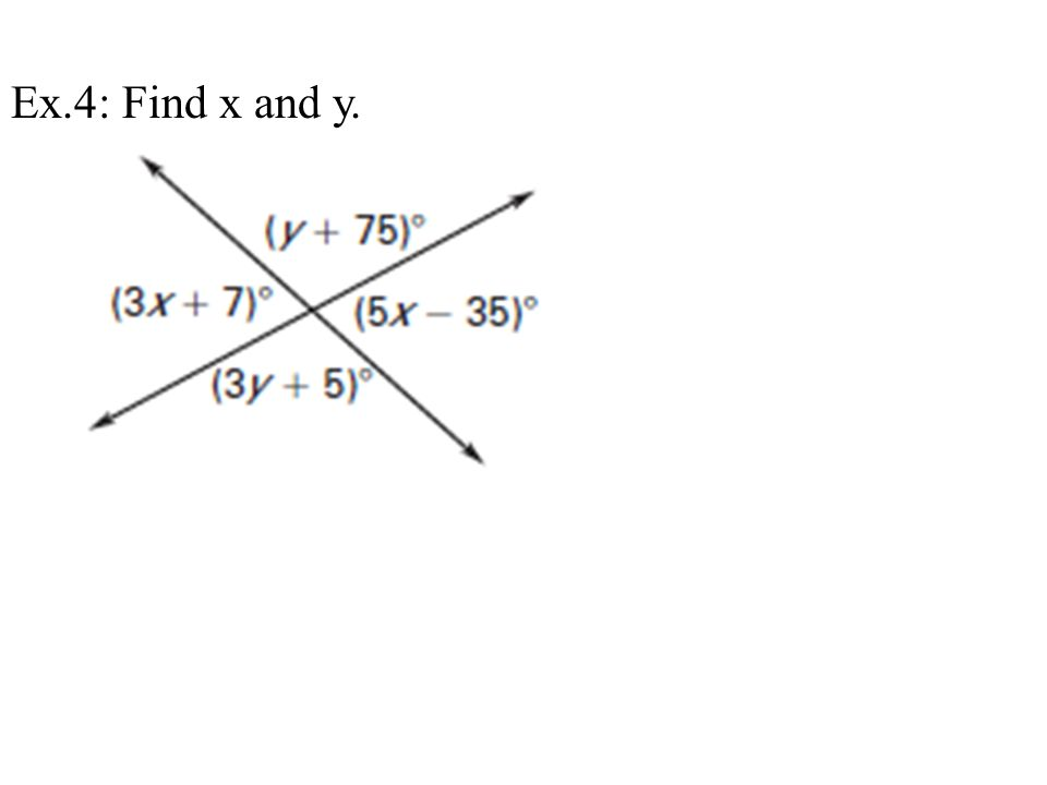 Ex.4: Find x and y.