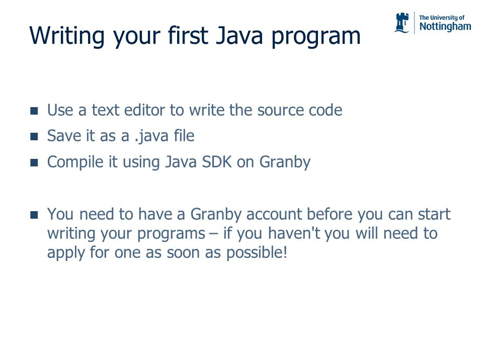 Writing your first Java program