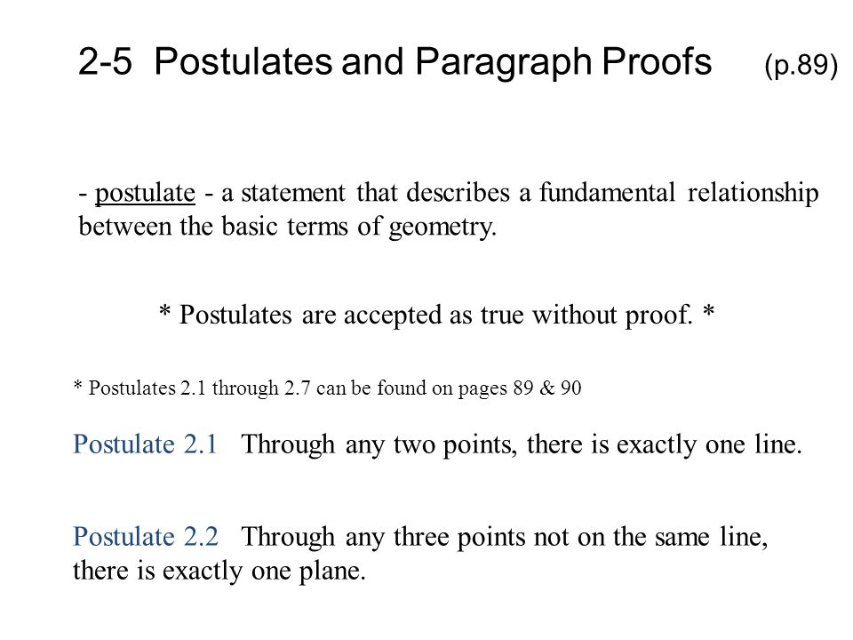 2-5 Postulates and Paragraph Proofs (p.89)