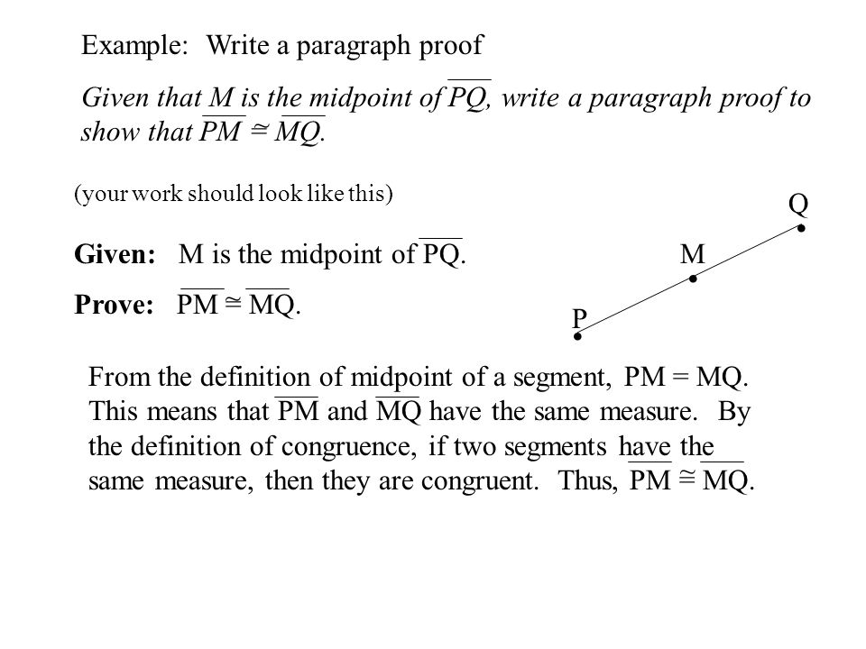 . Example: Write a paragraph proof