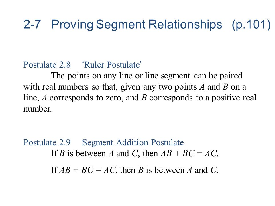 2-7 Proving Segment Relationships (p.101)