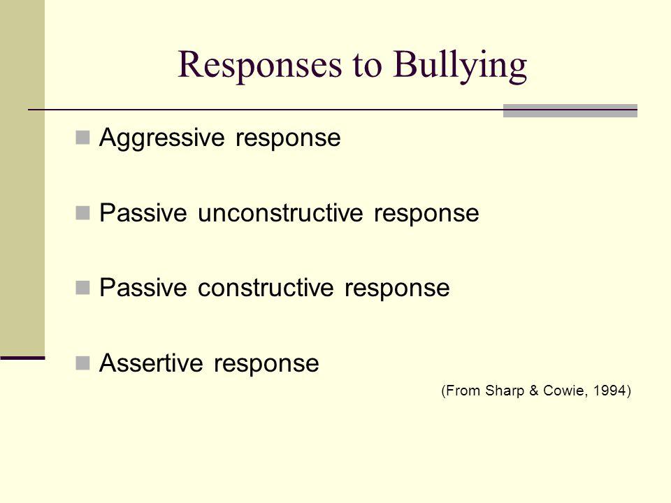 Responses to Bullying Aggressive response