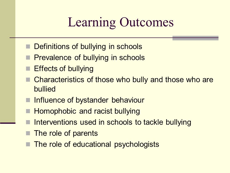 Learning Outcomes Definitions of bullying in schools